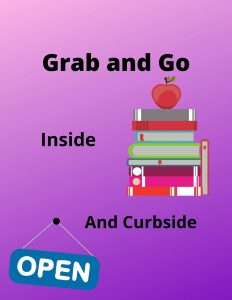 Grab and Go and Curbside. More Information